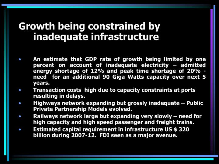Growth being constrained by inadequate infrastructure