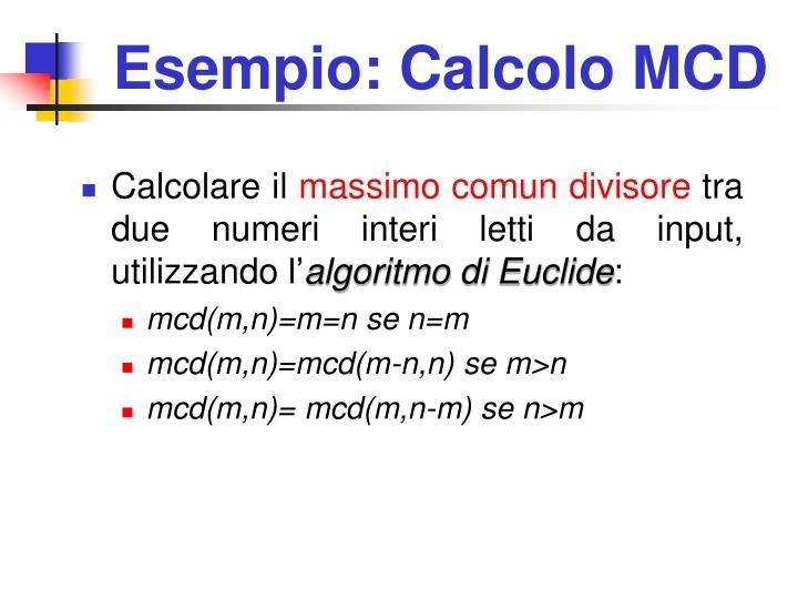 Esempio: Calcolo MCD