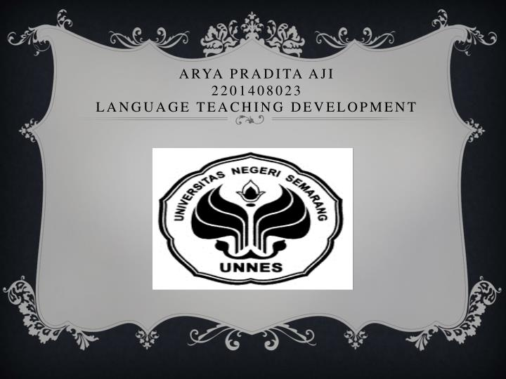 arya pradita aji 2201408023 language teaching development n.