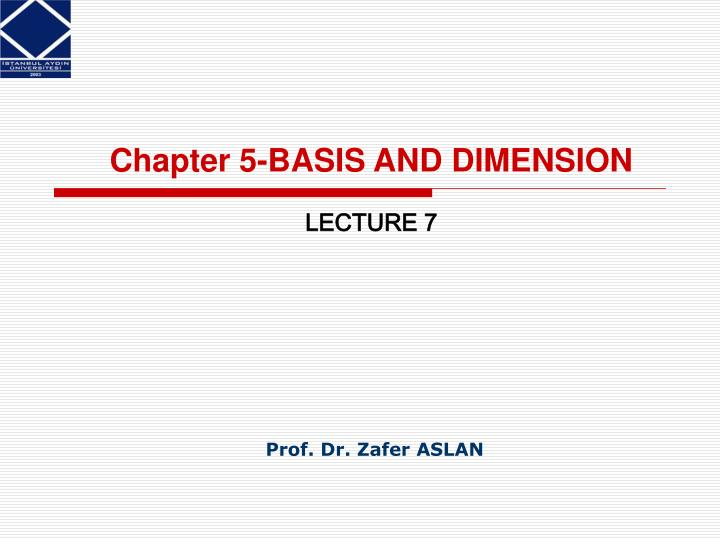 Chapter 5-BASIS AND DIMENSION