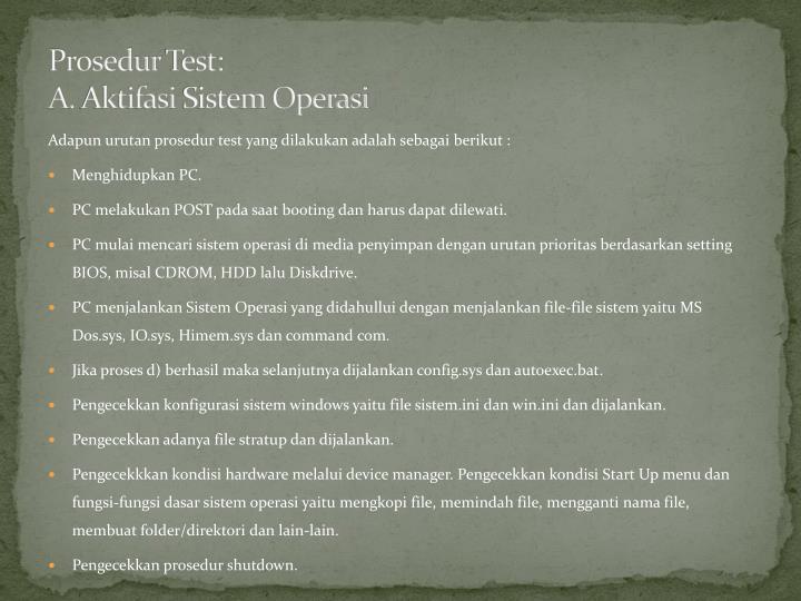 Prosedur test a aktifasi sistem operasi