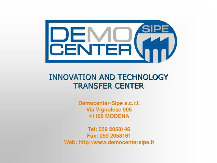 INNOVATION AND TECHNOLOGY TRANSFER CENTER