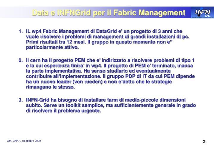Data e infngrid per il fabric management