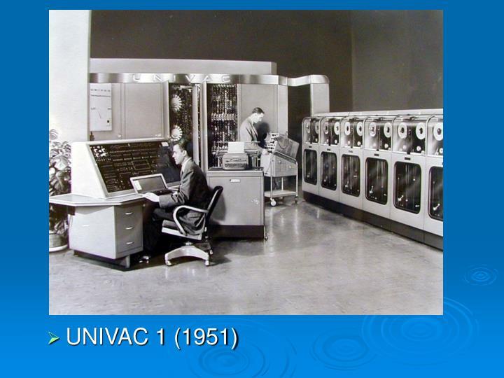 UNIVAC 1 (1951)