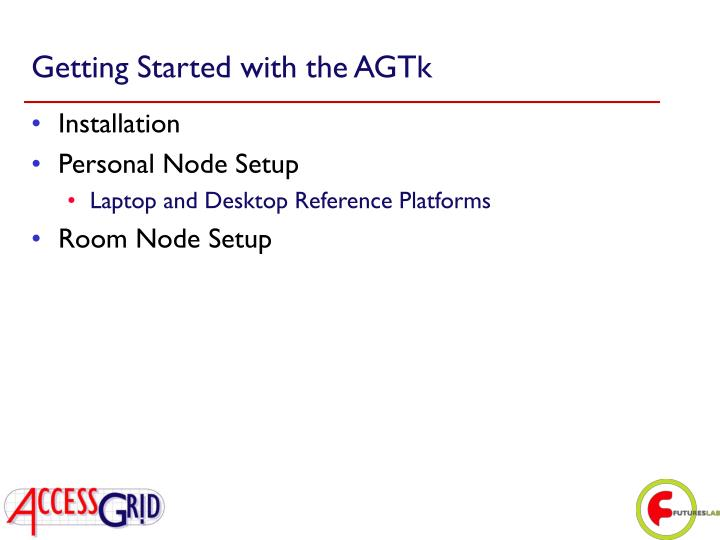 Getting Started with the AGTk