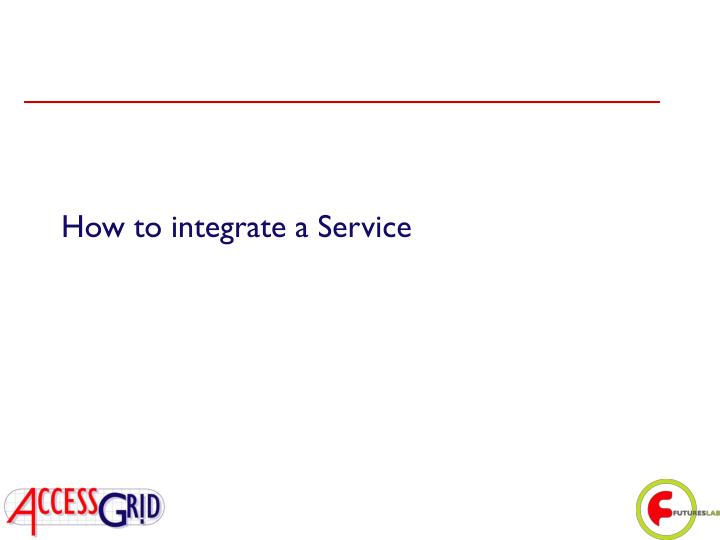 How to integrate a Service