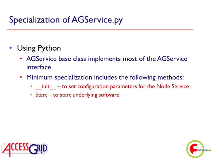 Specialization of AGService.py
