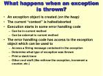 what happens when an exception is thrown