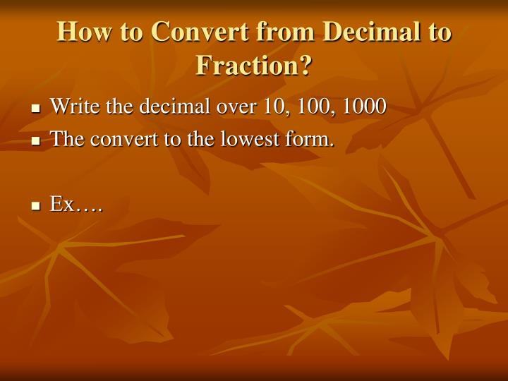 How to Convert from Decimal to Fraction?