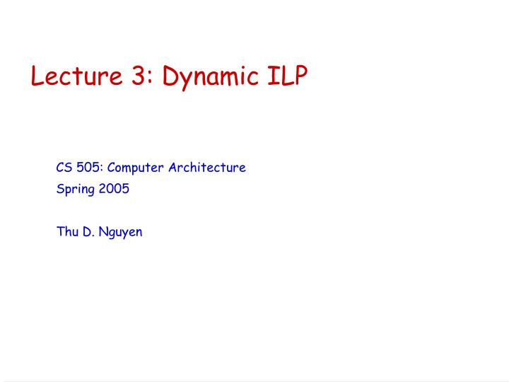 lecture 3 dynamic ilp n.