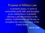 purpose of military law