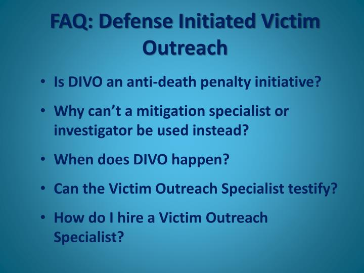 FAQ: Defense Initiated Victim Outreach