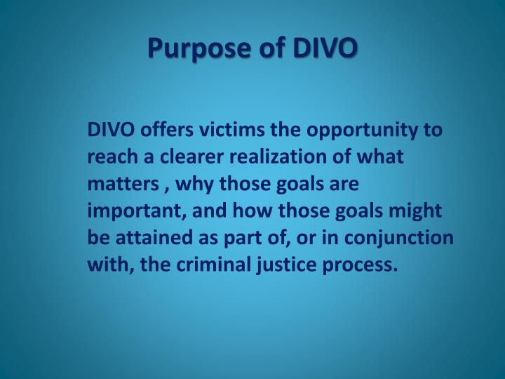 Purpose of DIVO