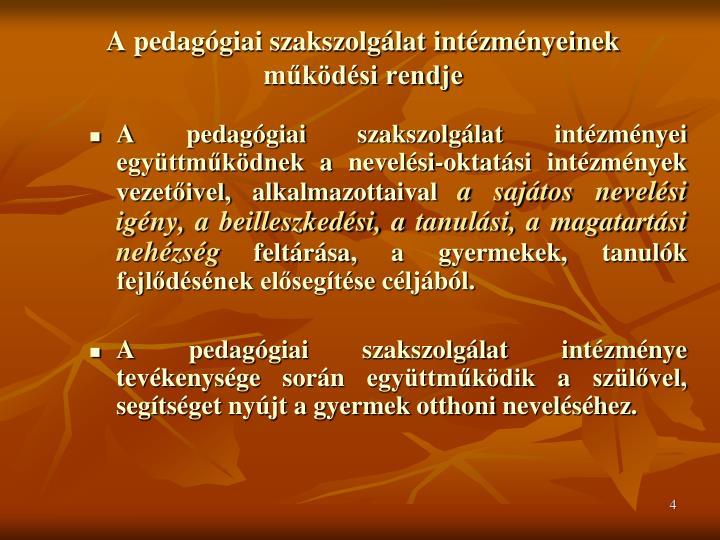 A pedagógiai szakszolgálat intézményeinek