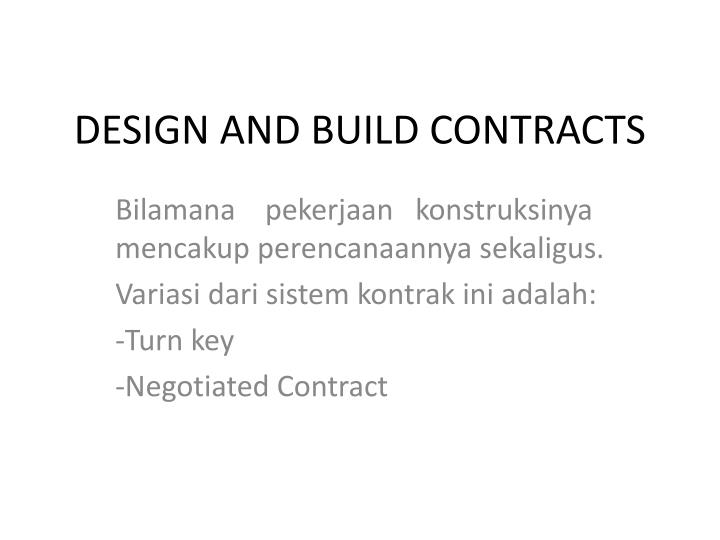 DESIGN AND BUILD CONTRACTS