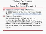 telling our stories pi chapter carol friedrich president