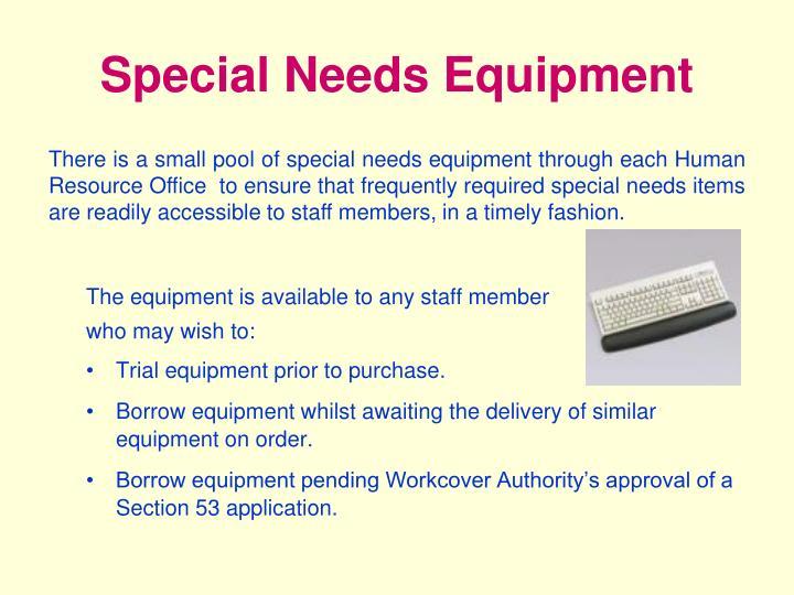 Special Needs Equipment