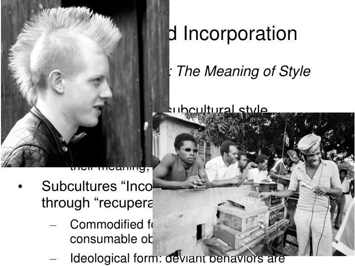 Bricolage and Incorporation
