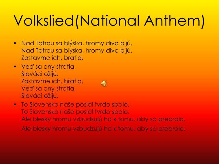 Volkslied(National Anthem)