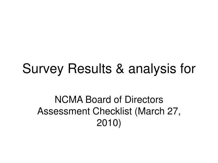 Survey results analysis for