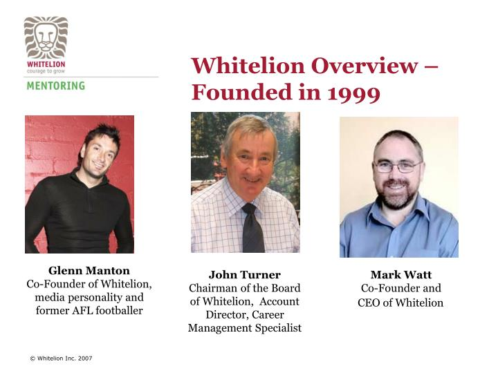 Whitelion Overview – Founded in 1999
