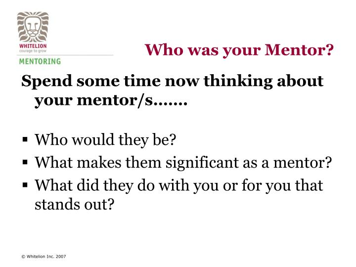 Who was your Mentor?