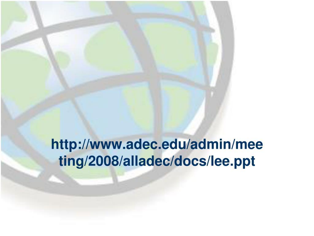 ppt adec admin meeting 2008 alladec docs lee powerpoint