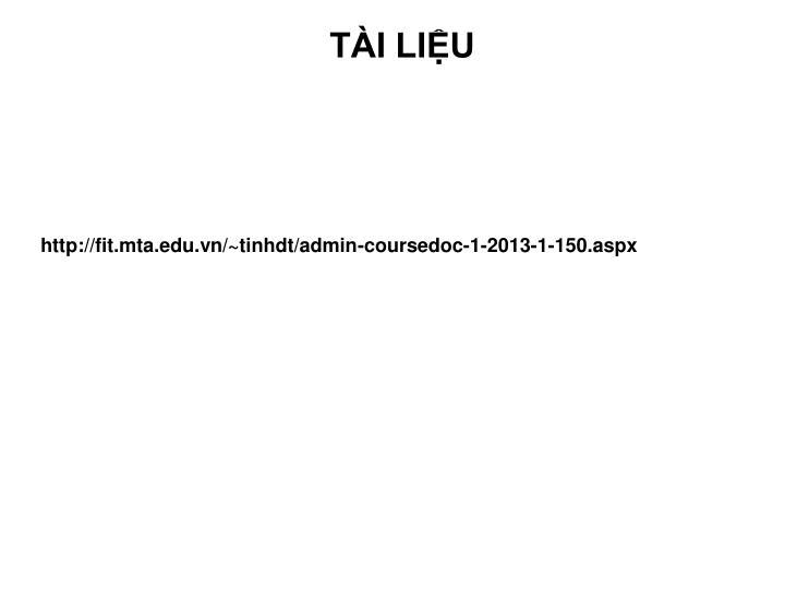 http://fit.mta.edu.vn/~tinhdt/admin-coursedoc-1-2013-1-150.aspx