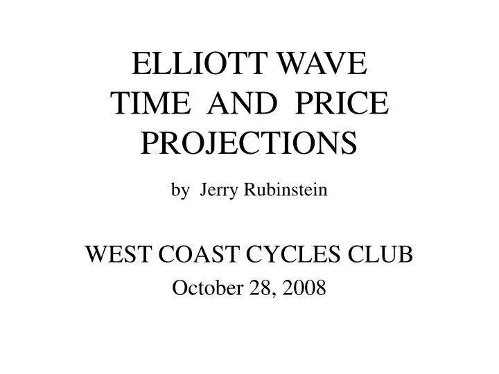 elliott wave time and price projections n.