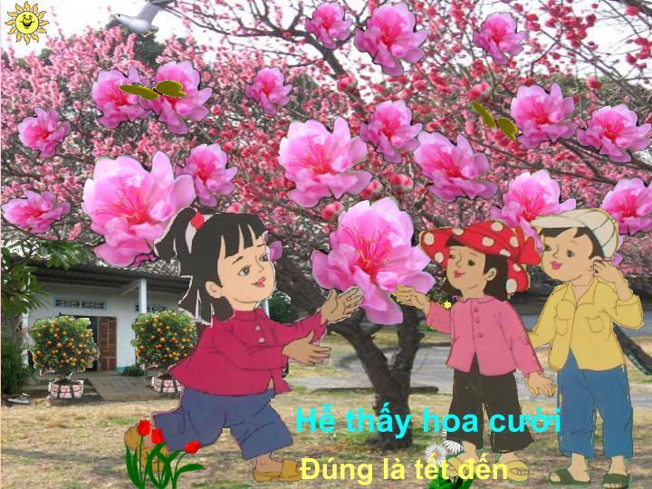 Hễ thấy hoa cười