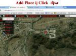 add place ij click djsa