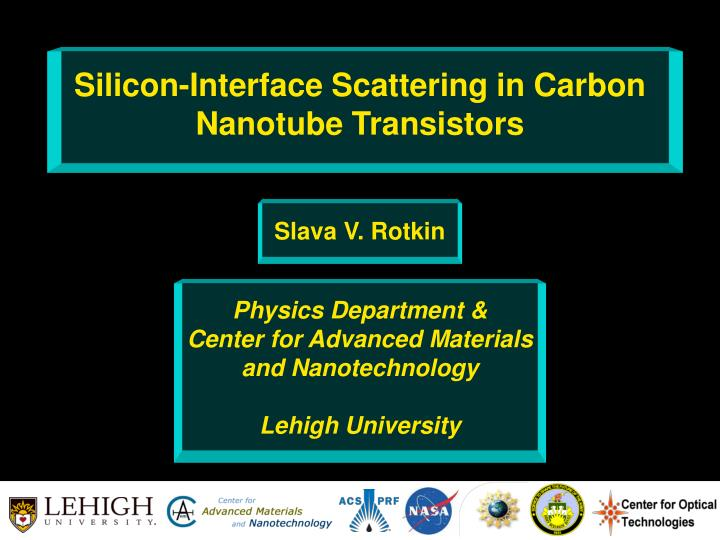Silicon-Interface Scattering in Carbon Nanotube Transistors