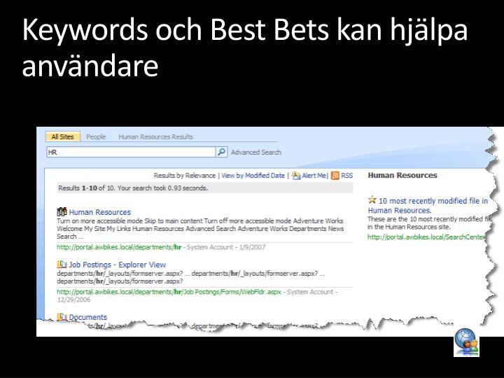 Keywords och Best Bets kan hjälpa användare