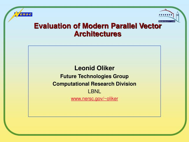 evaluation of modern parallel vector architectures n.