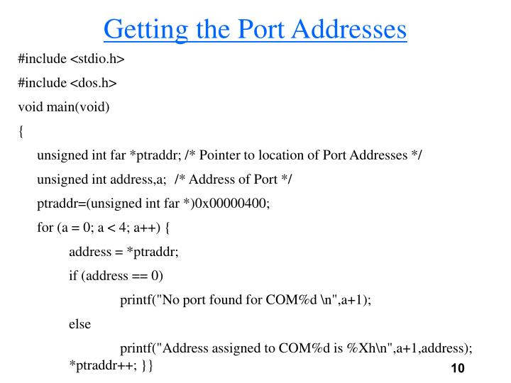 Getting the Port Addresses
