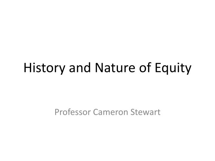 history and nature of equity n.