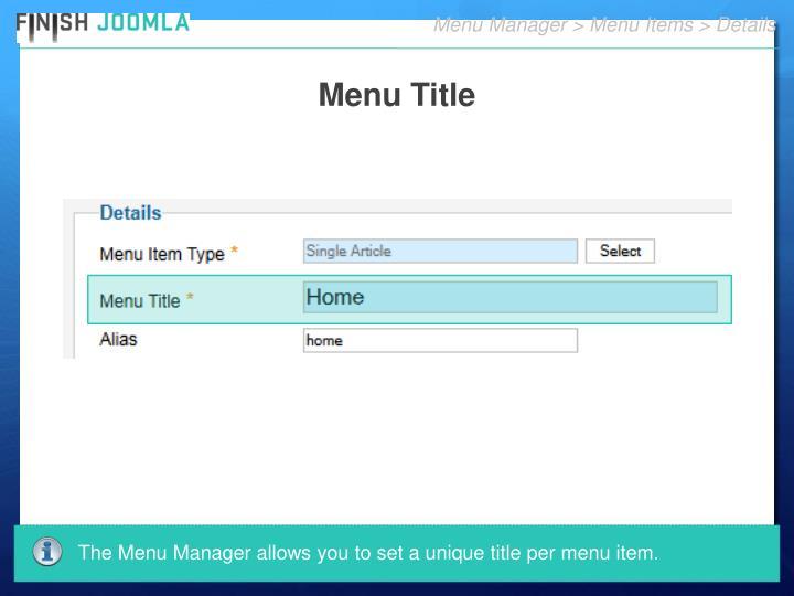 Menu Manager > Menu Items > Details