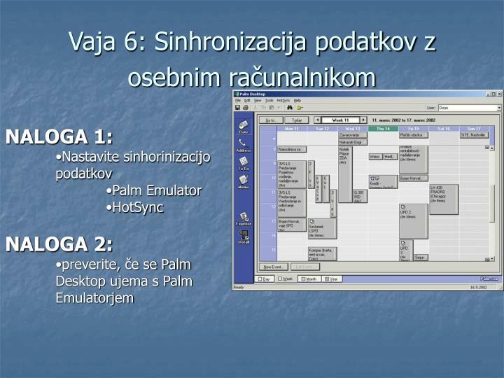 Vaja 6: Sinhronizacija podatkov z osebnim računalnikom