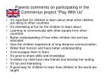 parents comments on participating in the commenius project play with us