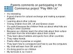 parents comments on participating in the commenius project play with us2