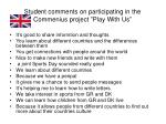 student comments on participating in the commenius project play with us
