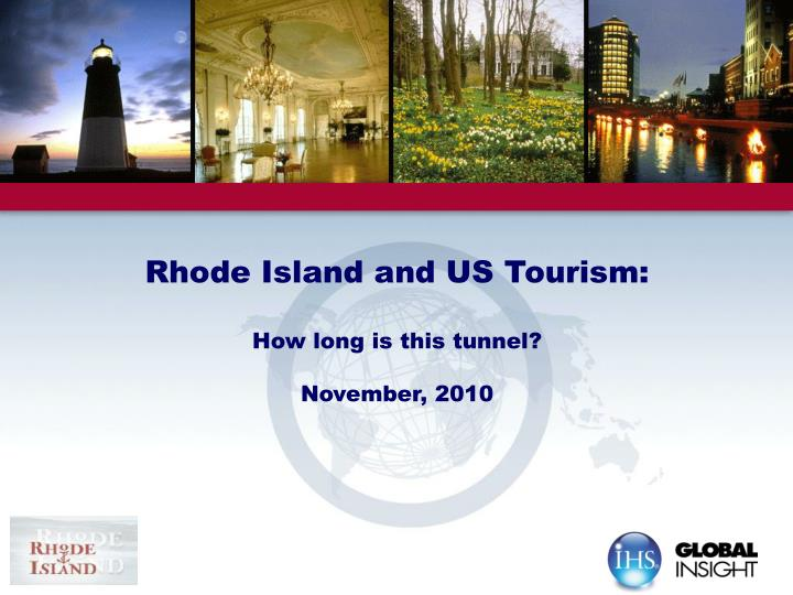rhode island and us tourism how long is this tunnel november 2010 n.