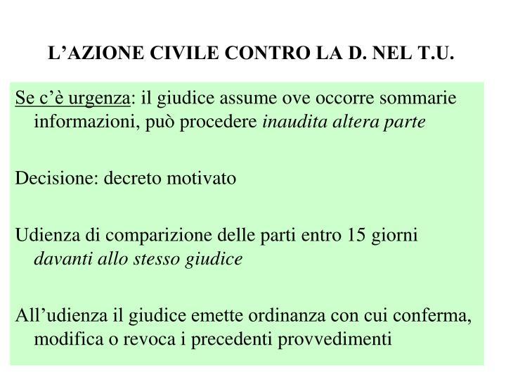 L'AZIONE CIVILE CONTRO LA D. NEL T.U.
