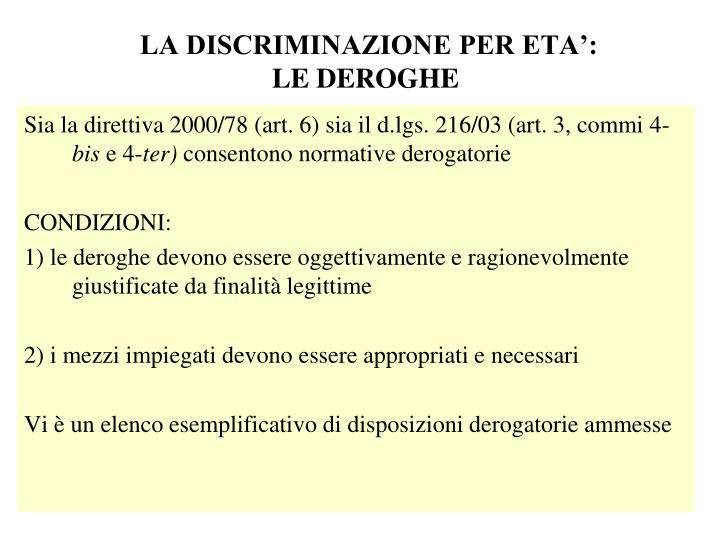 LA DISCRIMINAZIONE PER ETA':