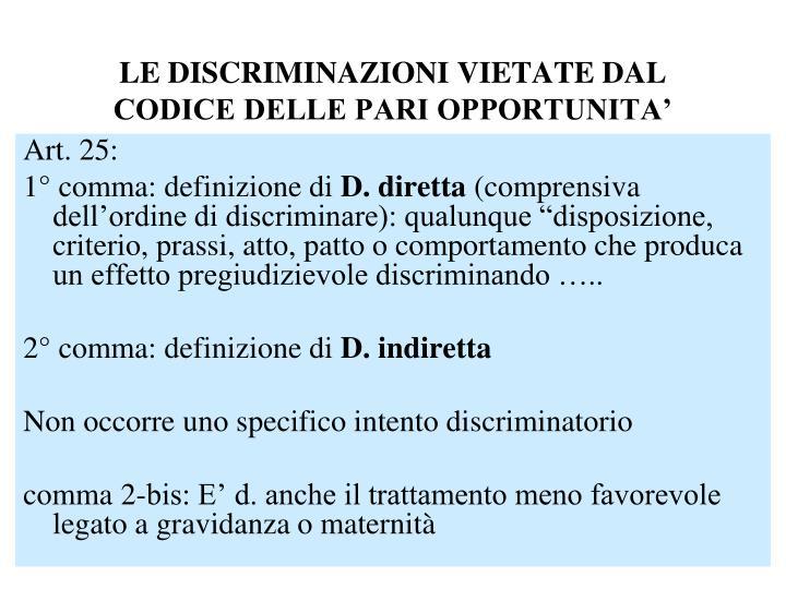 LE DISCRIMINAZIONI VIETATE DAL CODICE DELLE PARI OPPORTUNITA'