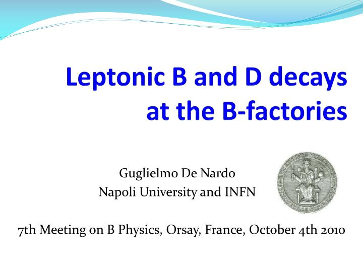 leptonic b and d decays at the b factories n.
