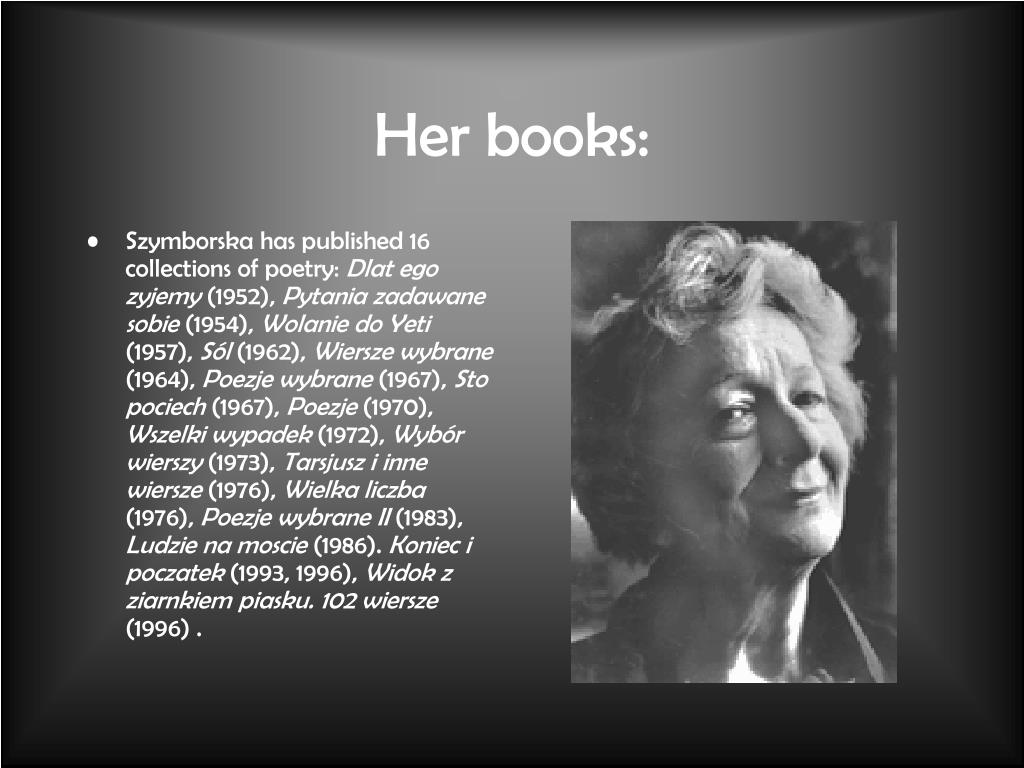 Ppt Wislawa Szymborska Powerpoint Presentation Free