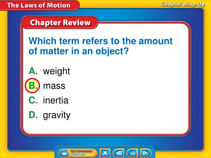 Which term refers to the amount of matter in an object?