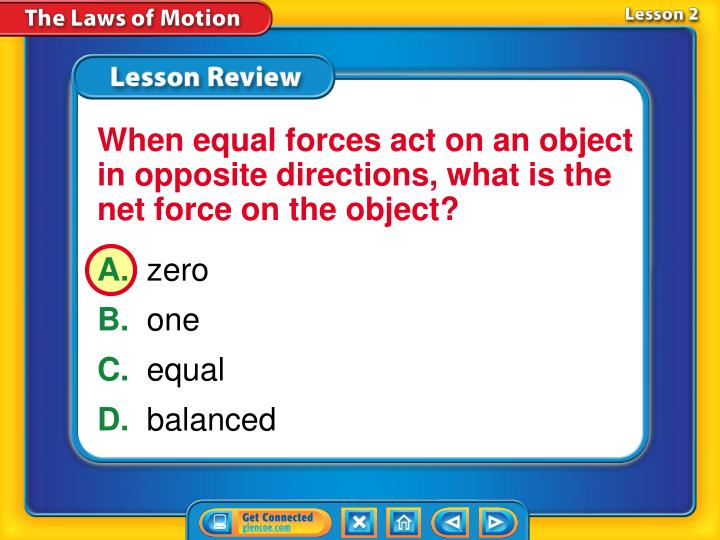 When equal forces act on an object in opposite directions, what is the net force on the object?