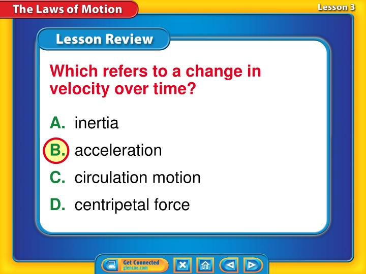 Which refers to a change in velocity over time?